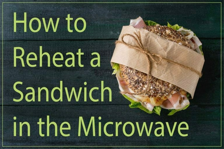 how-to-reheat-a-sandwich-in-the-microwave-featured-image
